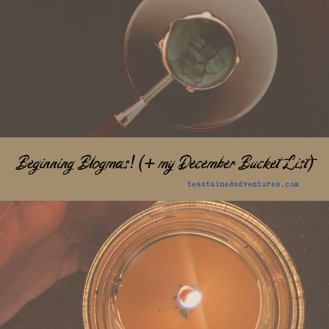 Beginning Blogmas! (+ my December Bucket List)