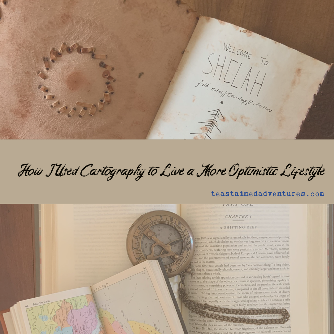 How I Used Cartography to Live a More Optimistic Lifestyle // The Seventh Blogmas Post