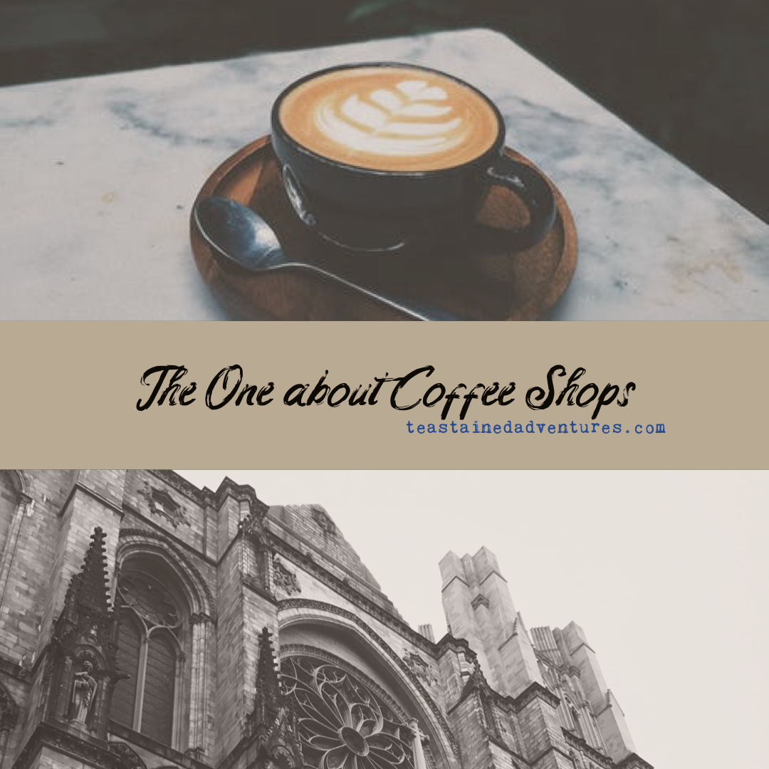 The One about Coffee Shops